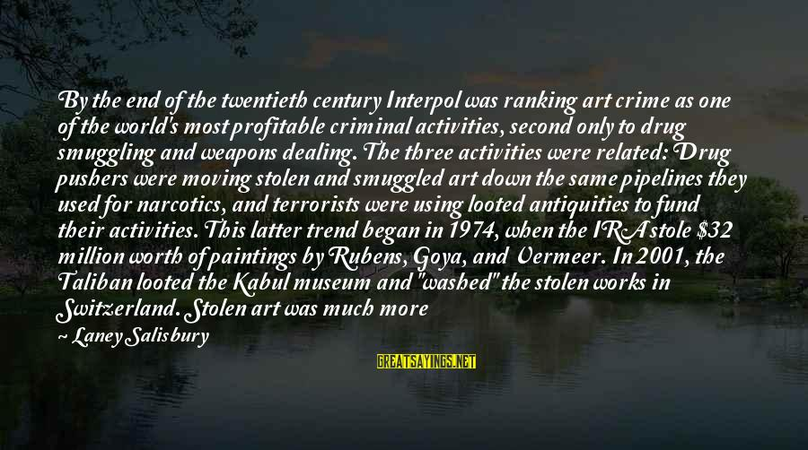 Rubens Sayings By Laney Salisbury: By the end of the twentieth century Interpol was ranking art crime as one of