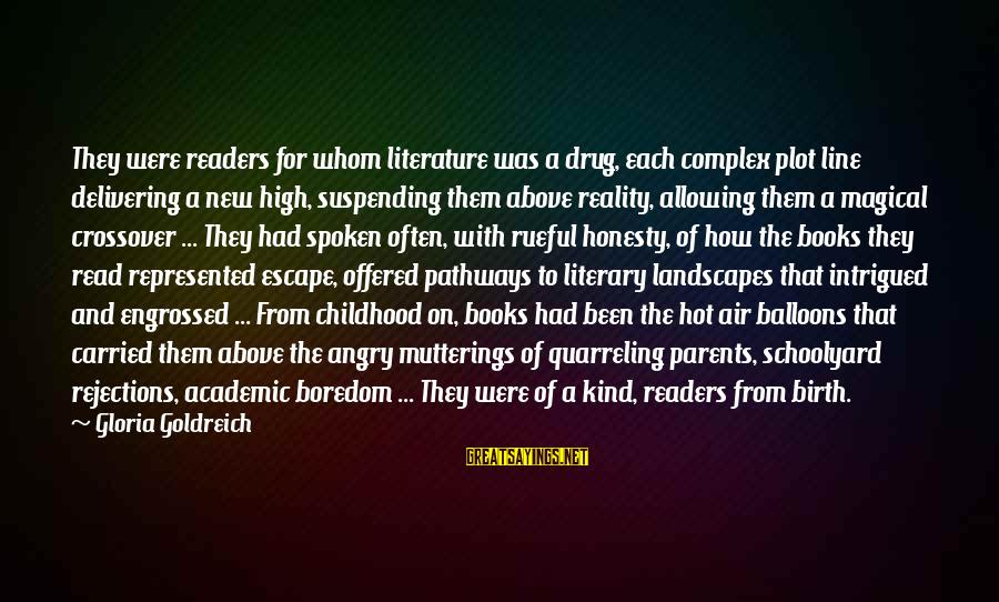 Rueful Sayings By Gloria Goldreich: They were readers for whom literature was a drug, each complex plot line delivering a