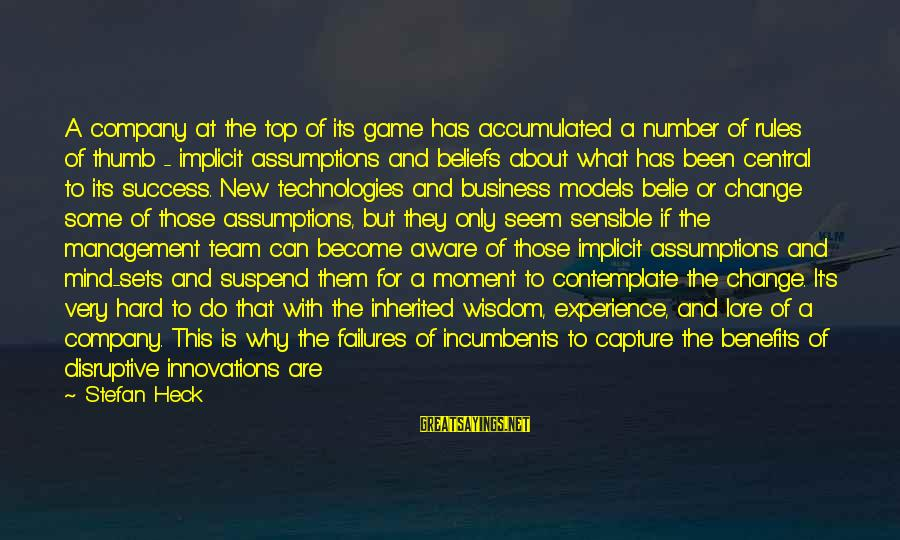 Rules Of Thumb Sayings By Stefan Heck: A company at the top of its game has accumulated a number of rules of