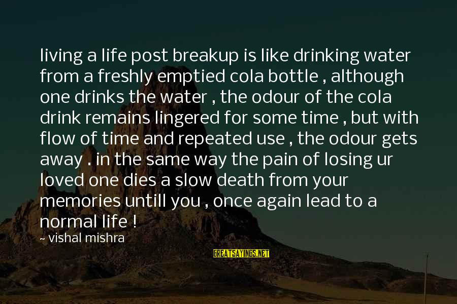 Sad Water Sayings By Vishal Mishra: living a life post breakup is like drinking water from a freshly emptied cola bottle