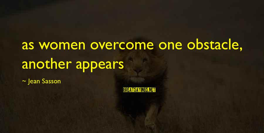 Sailors Retirement Sayings By Jean Sasson: as women overcome one obstacle, another appears