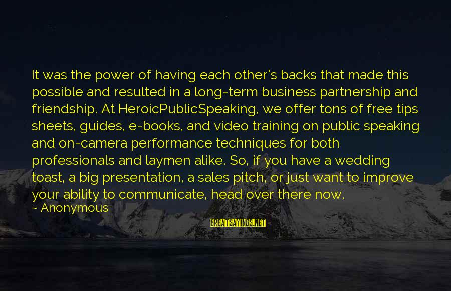 Sales Performance Sayings By Anonymous: It was the power of having each other's backs that made this possible and resulted