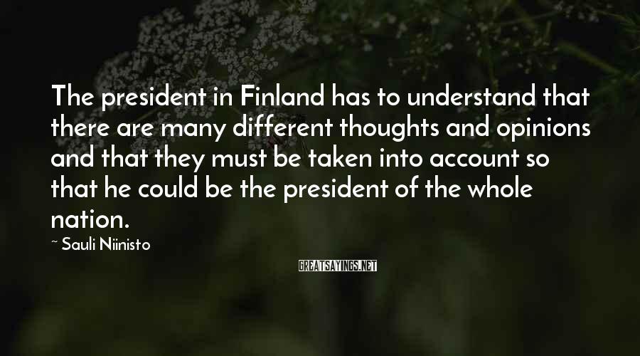 Sauli Niinisto Famous Quotes Sayings Quotations