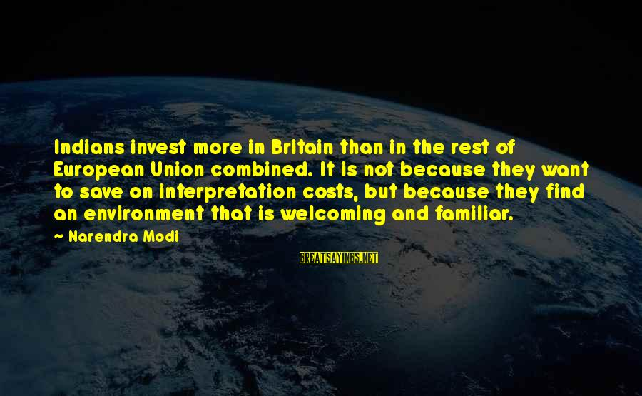 Save Environment Sayings By Narendra Modi: Indians invest more in Britain than in the rest of European Union combined. It is