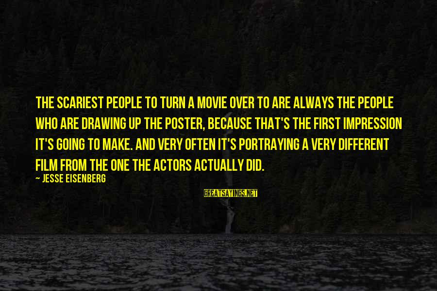 Scariest Movie Sayings By Jesse Eisenberg: The scariest people to turn a movie over to are always the people who are