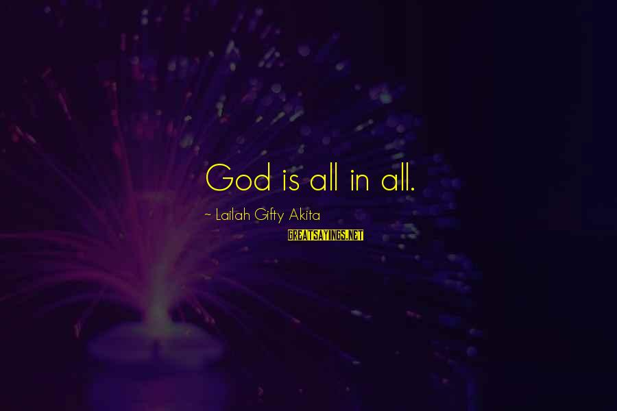 Sean Fitzpatrick Sayings By Lailah Gifty Akita: God is all in all.