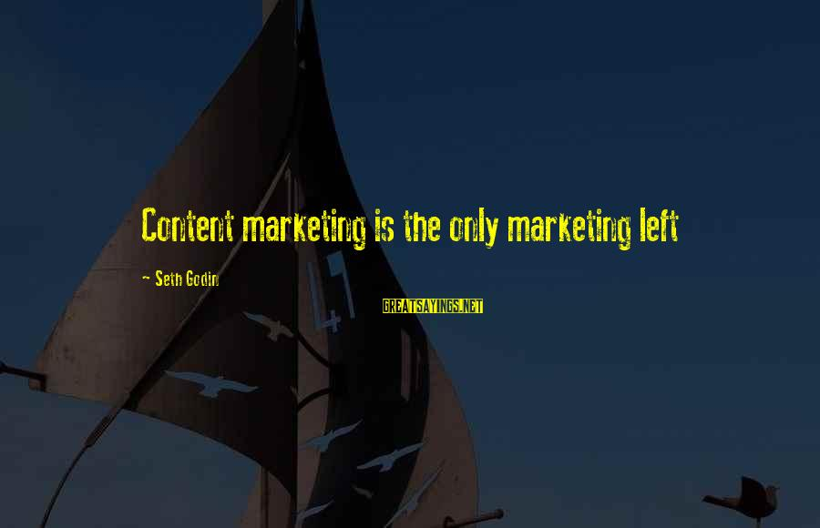 Sending Postcard Sayings By Seth Godin: Content marketing is the only marketing left