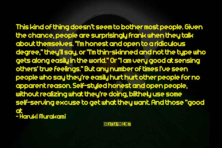 Sensing Sayings By Haruki Murakami: This kind of thing doesn't seem to bother most people. Given the chance, people are
