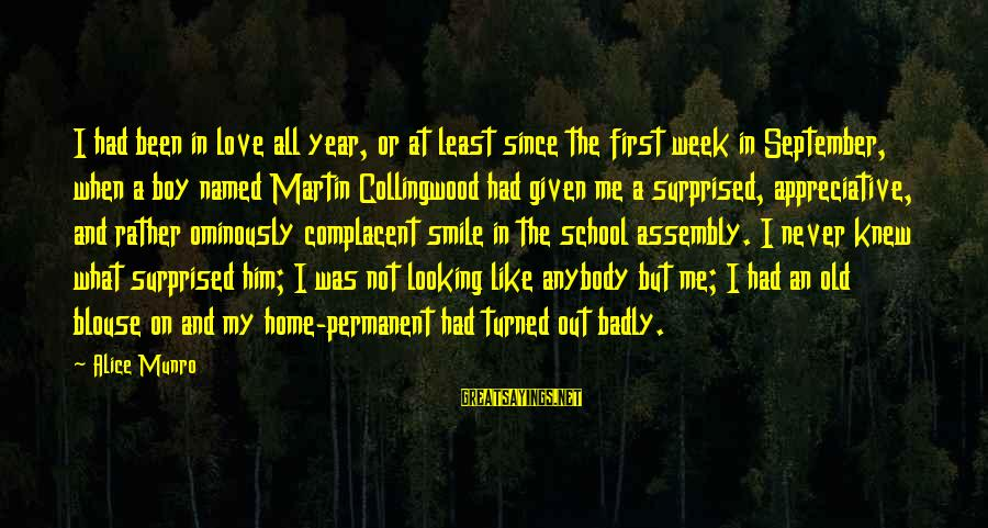 September First Sayings By Alice Munro: I had been in love all year, or at least since the first week in
