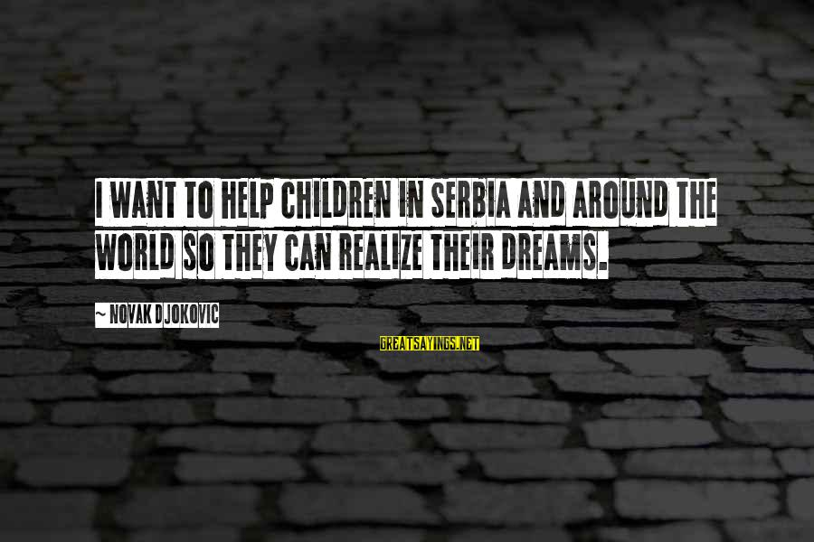Serbia's Sayings By Novak Djokovic: I want to help children in Serbia and around the world so they can realize