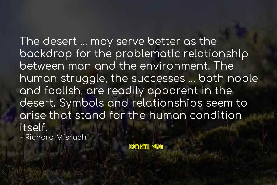 Serve Sayings By Richard Misrach: The desert ... may serve better as the backdrop for the problematic relationship between man