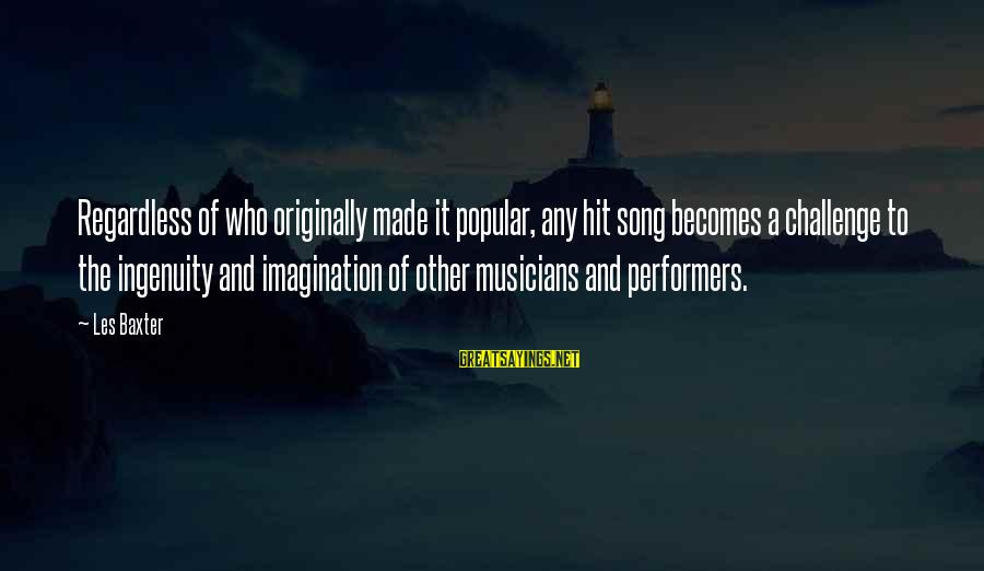 Setting In Dr Jekyll And Mr Hyde Sayings By Les Baxter: Regardless of who originally made it popular, any hit song becomes a challenge to the