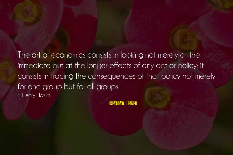 Shopkins Birthday Sayings By Henry Hazlitt: The art of economics consists in looking not merely at the immediate but at the