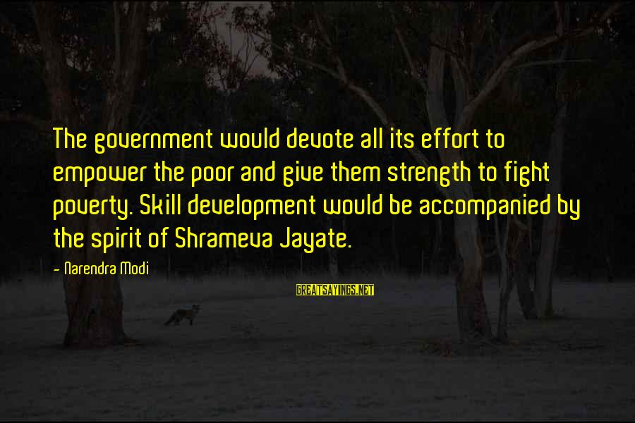 Shrameva Sayings By Narendra Modi: The government would devote all its effort to empower the poor and give them strength