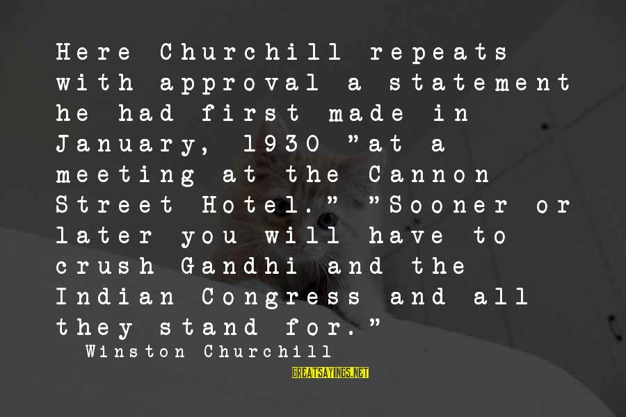 """Silent Hill Downpour Sayings By Winston Churchill: Here Churchill repeats with approval a statement he had first made in January, 1930 """"at"""