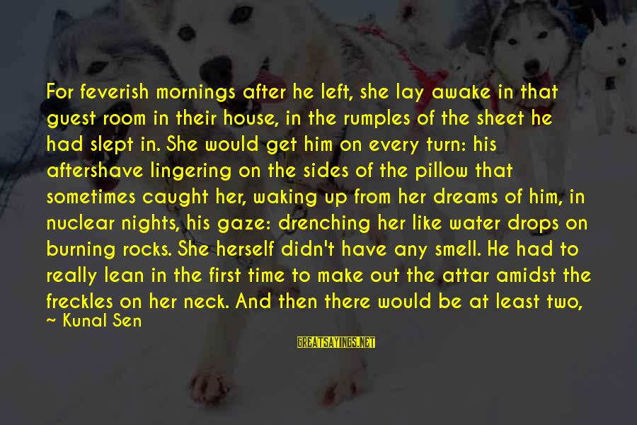 Simla Sayings By Kunal Sen: For feverish mornings after he left, she lay awake in that guest room in their