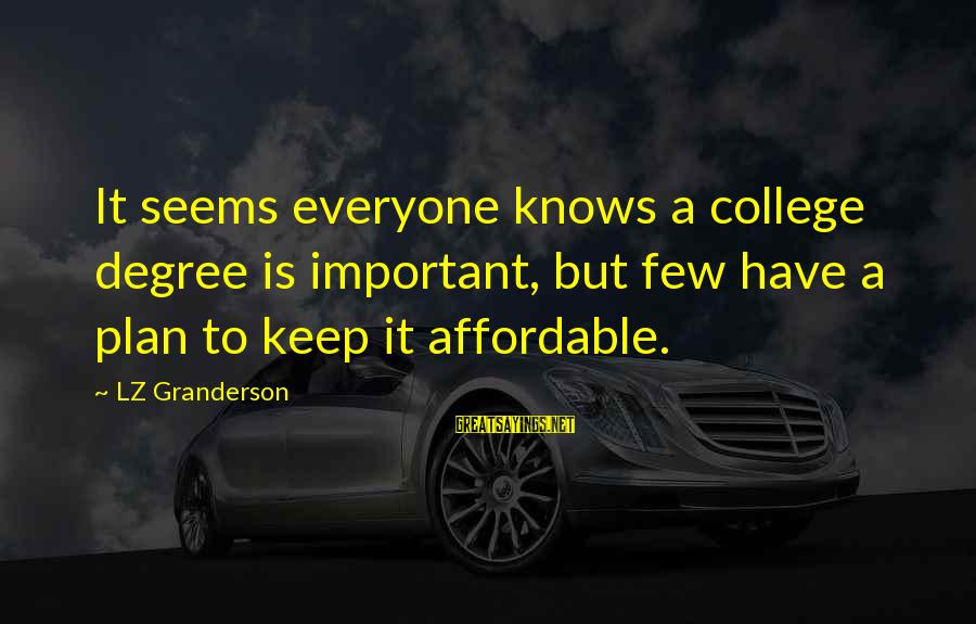 Sistar Hyorin Sayings By LZ Granderson: It seems everyone knows a college degree is important, but few have a plan to