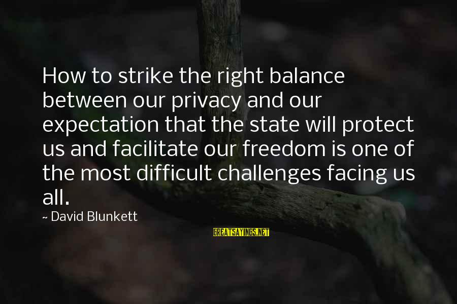 Spacings Sayings By David Blunkett: How to strike the right balance between our privacy and our expectation that the state