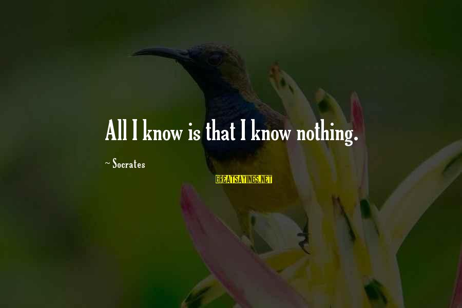 Spacings Sayings By Socrates: All I know is that I know nothing.
