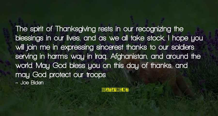 Spirit Of Thanksgiving Sayings By Joe Biden: The spirit of Thanksgiving rests in our recognizing the blessings in our lives, and as