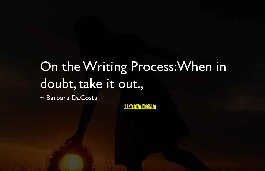 Spongebob Underwater Sayings By Barbara DaCosta: On the Writing Process:When in doubt, take it out.,
