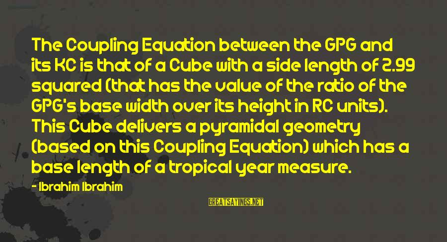 Squared Sayings By Ibrahim Ibrahim: The Coupling Equation between the GPG and its KC is that of a Cube with