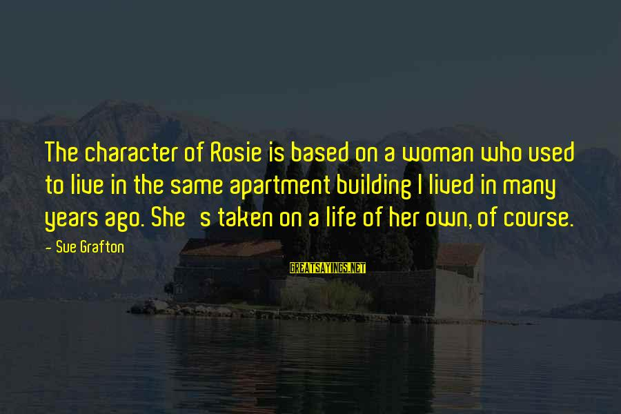 Sri Lankan Food Sayings By Sue Grafton: The character of Rosie is based on a woman who used to live in the