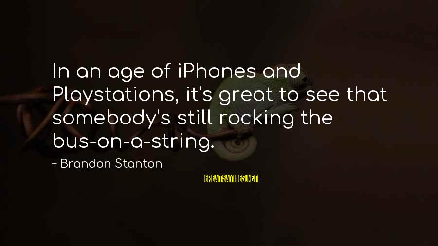 Stanton's Sayings By Brandon Stanton: In an age of iPhones and Playstations, it's great to see that somebody's still rocking