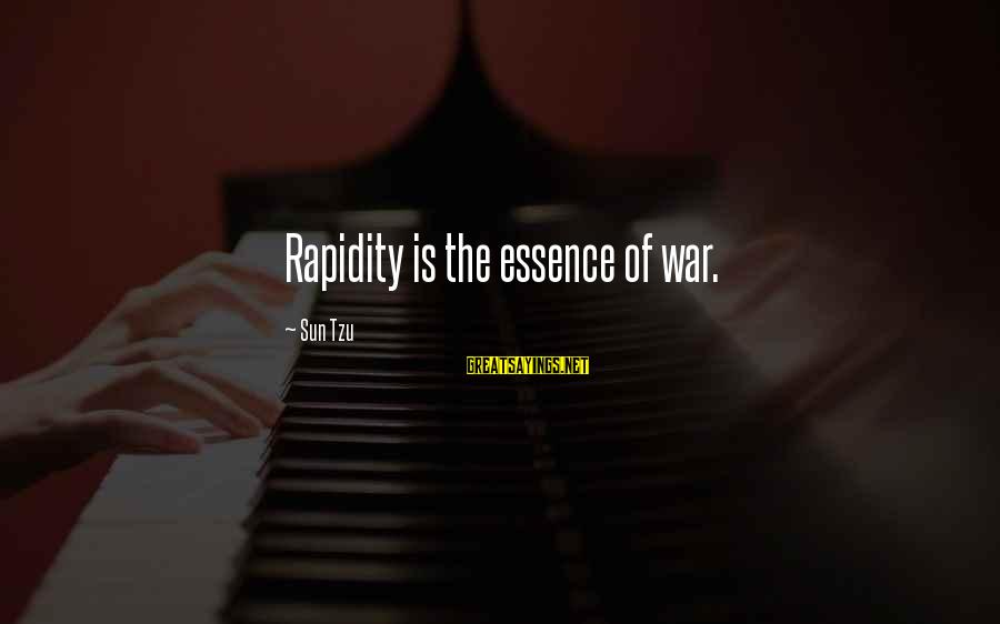 Starcraft 1 Vulture Sayings By Sun Tzu: Rapidity is the essence of war.