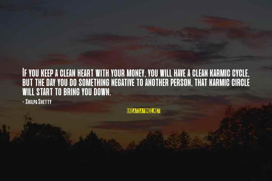Start Your Day With Sayings By Shilpa Shetty: If you keep a clean heart with your money, you will have a clean karmic