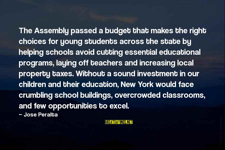 State Property Sayings By Jose Peralta: The Assembly passed a budget that makes the right choices for young students across the
