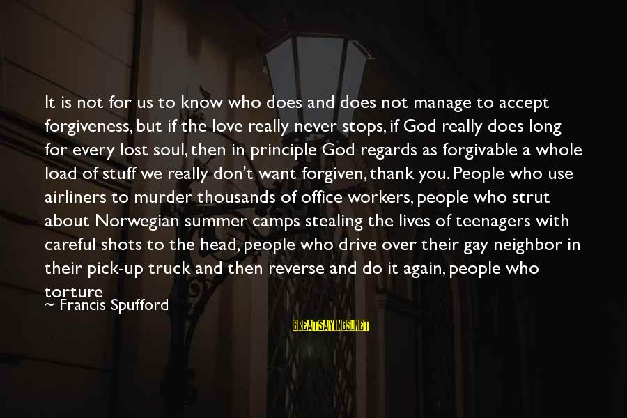 Stealing Sayings By Francis Spufford: It is not for us to know who does and does not manage to accept