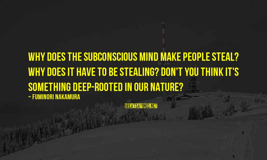 Stealing Sayings By Fuminori Nakamura: Why does the subconscious mind make people steal? Why does it have to be stealing?