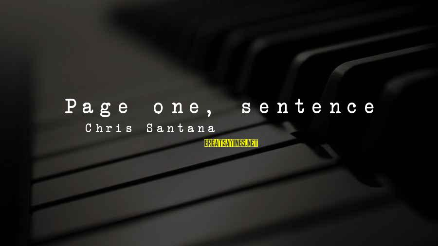 """Step Dad Quotes Sayings By Chris Santana: Page one, sentence one: """"A Sister of Christian rehabilitation was soliciting funds at the bottom"""