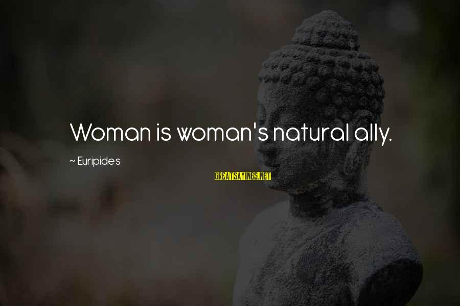Storage Wars Memorable Sayings By Euripides: Woman is woman's natural ally.
