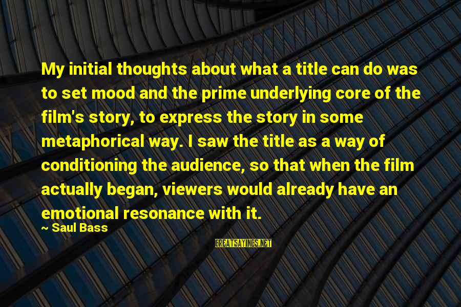 Story Titles In Sayings By Saul Bass: My initial thoughts about what a title can do was to set mood and the