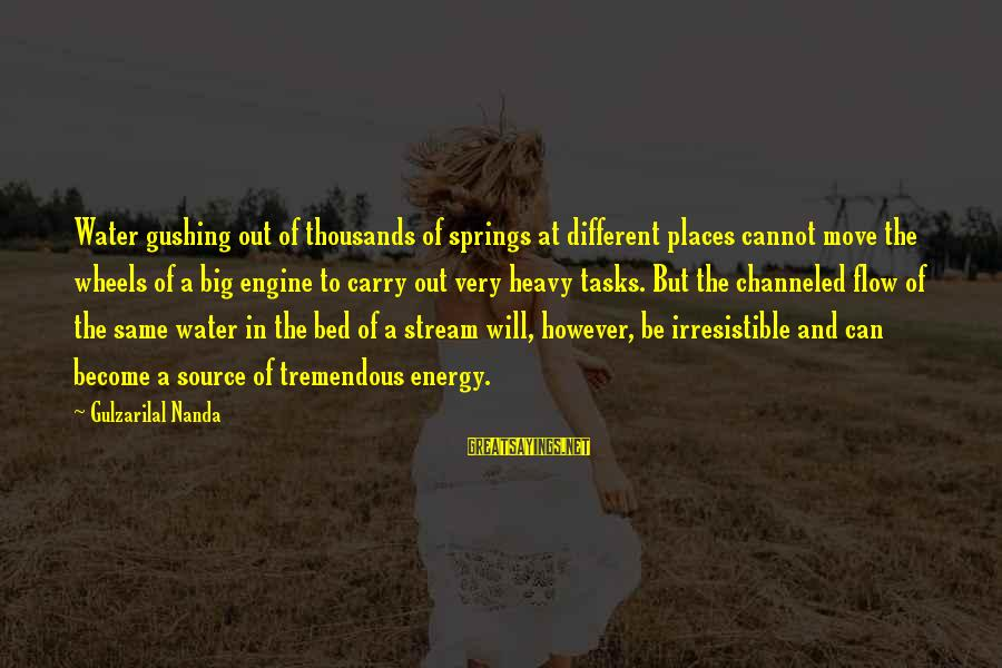 Stream Flow Sayings By Gulzarilal Nanda: Water gushing out of thousands of springs at different places cannot move the wheels of