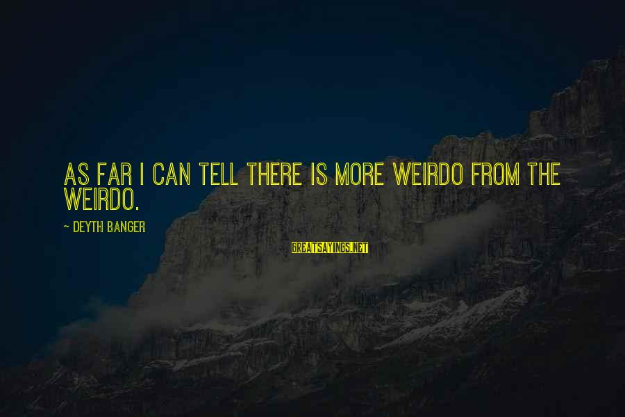 Superintellect Sayings By Deyth Banger: As far I can tell there is more weirdo from the weirdo.