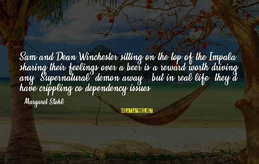 Supernatural Dean Impala Sayings By Margaret Stohl: Sam and Dean Winchester sitting on the top of the Impala sharing their feelings over