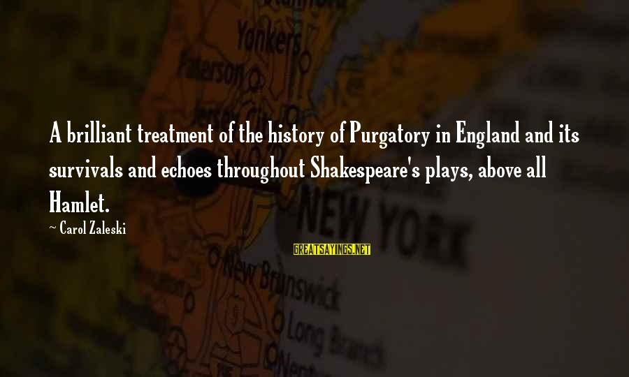 Survival Sayings By Carol Zaleski: A brilliant treatment of the history of Purgatory in England and its survivals and echoes