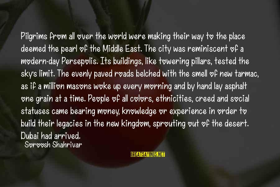 Tarmac Sayings By Soroosh Shahrivar: Pilgrims from all over the world were making their way to the place deemed the