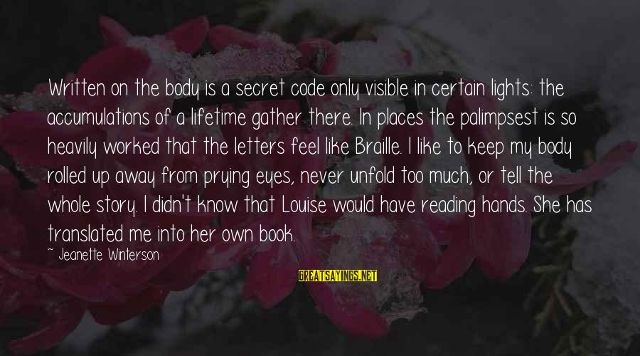 The Book The Secret Sayings By Jeanette Winterson: Written on the body is a secret code only visible in certain lights: the accumulations