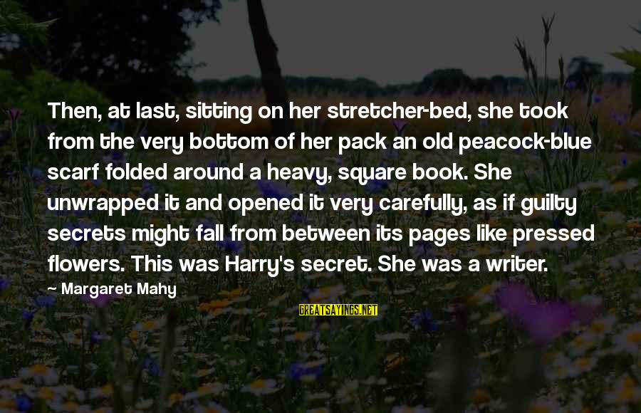 The Book The Secret Sayings By Margaret Mahy: Then, at last, sitting on her stretcher-bed, she took from the very bottom of her