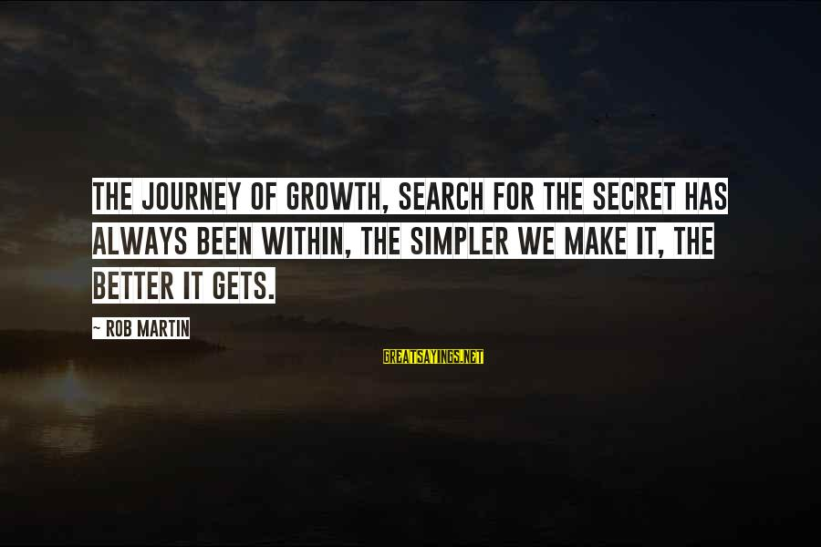 The Book The Secret Sayings By Rob Martin: The journey of growth, search for the secret has always been within, the simpler we