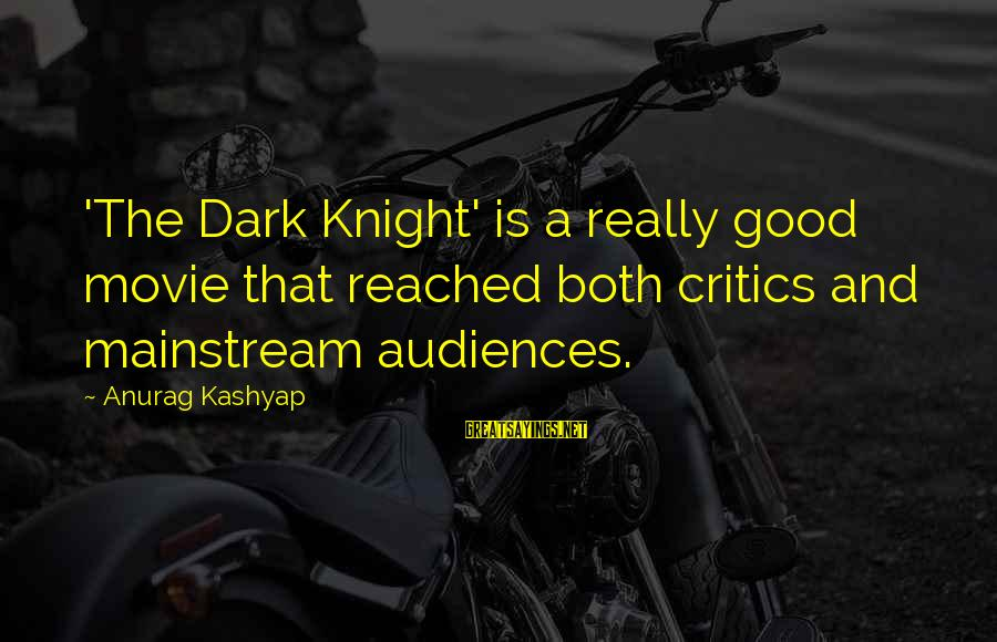 The Dark Knight Sayings By Anurag Kashyap: 'The Dark Knight' is a really good movie that reached both critics and mainstream audiences.