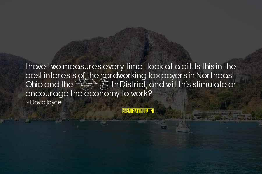 The Northeast Sayings By David Joyce: I have two measures every time I look at a bill. Is this in the