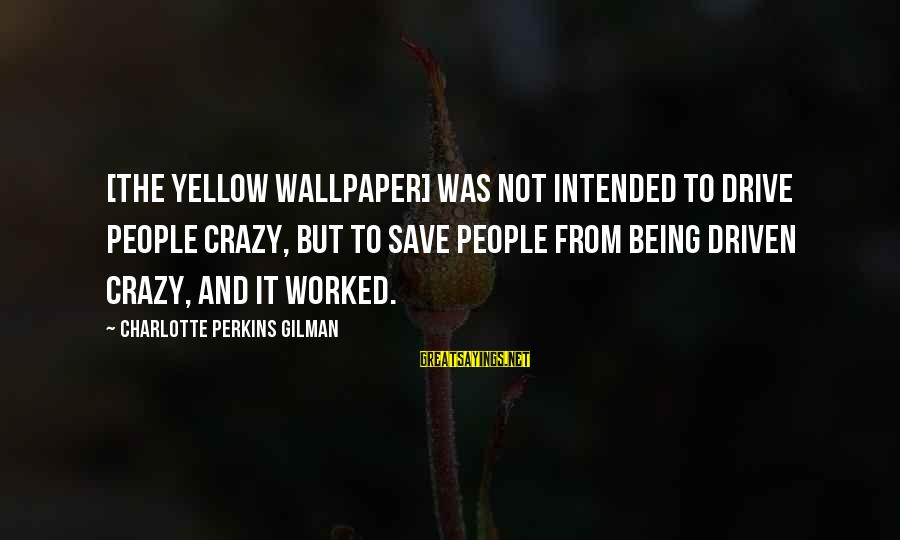 The Wallpaper Quotes Top 100 Famous Sayings About The Wallpaper