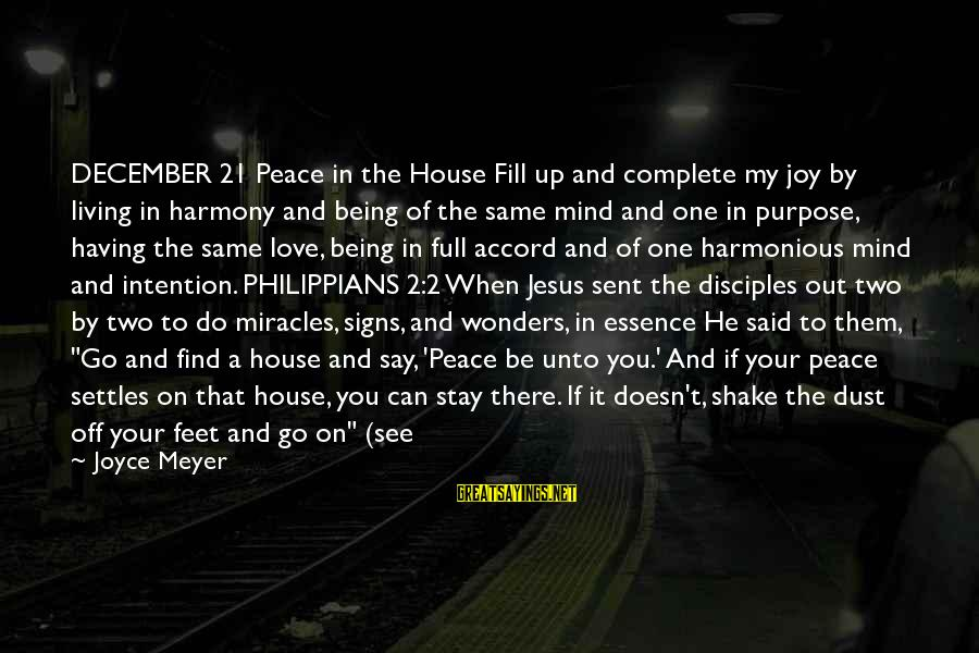 The Wonders Of God Sayings By Joyce Meyer: DECEMBER 21 Peace in the House Fill up and complete my joy by living in
