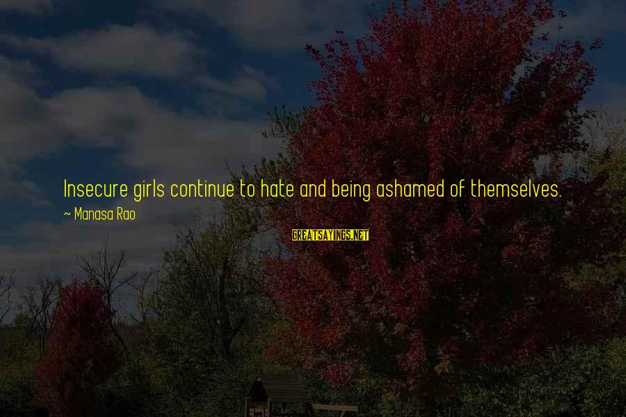 Thin Love Sayings By Manasa Rao: Insecure girls continue to hate and being ashamed of themselves. Thick or thin, tall or