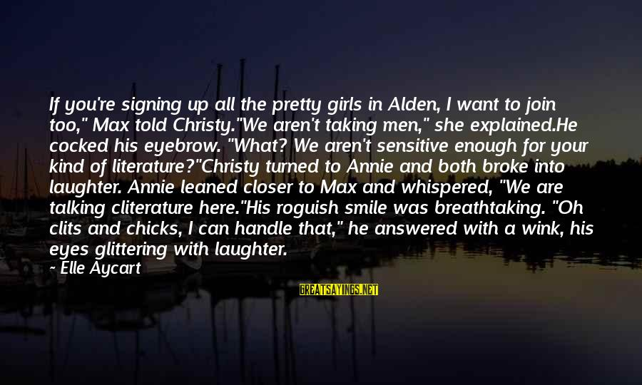 """Told You Sayings By Elle Aycart: If you're signing up all the pretty girls in Alden, I want to join too,"""""""